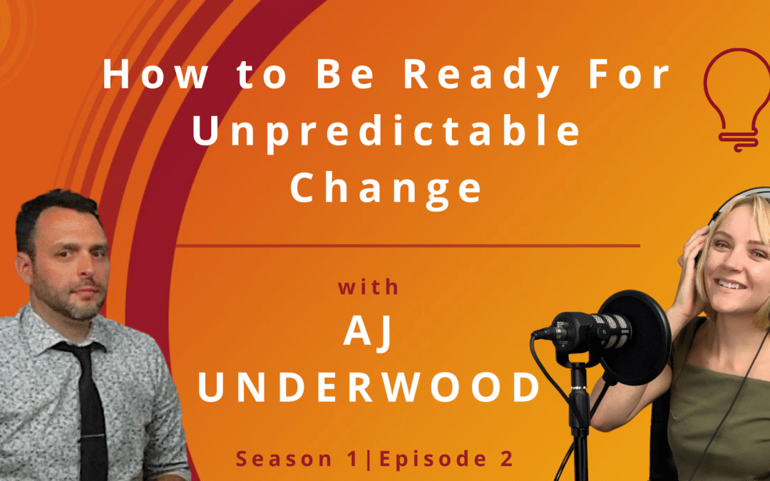 How to Be Ready for Unpredictable Change