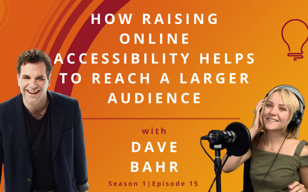 How Raising Online Accessibility Helps To Reach A Larger Audience