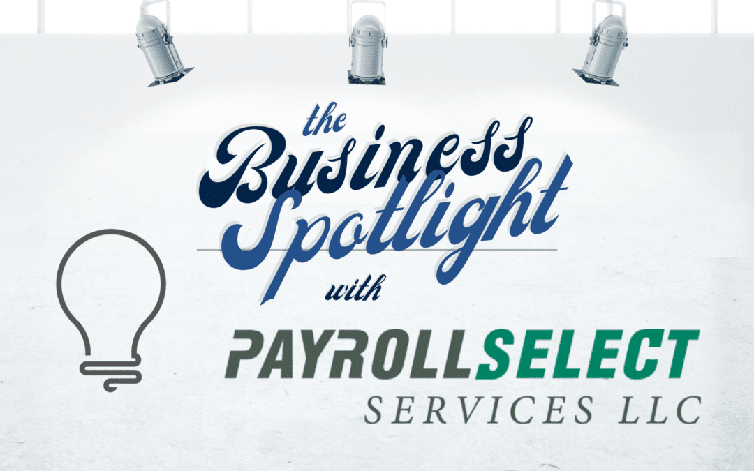 The business spotlight - Payroll Select Services