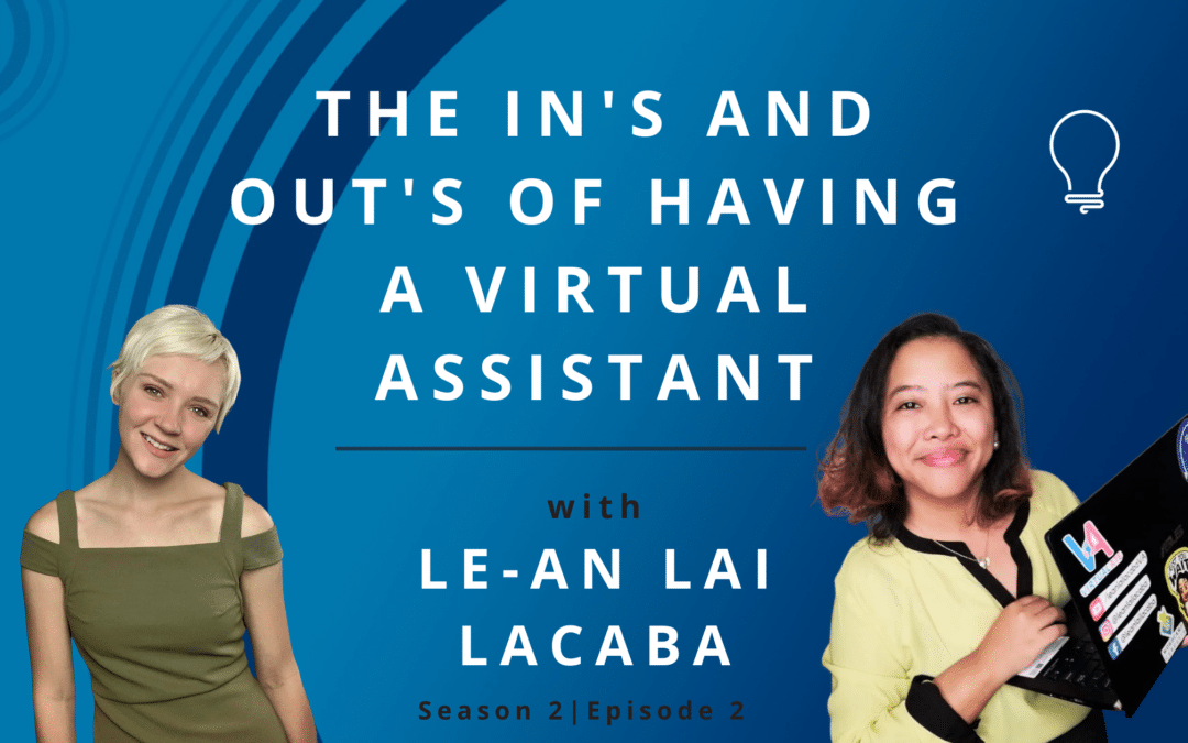 The ins and outs of having a virtual assistant