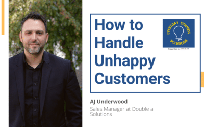 How to Handle Unhappy Customers with AJ Underwood