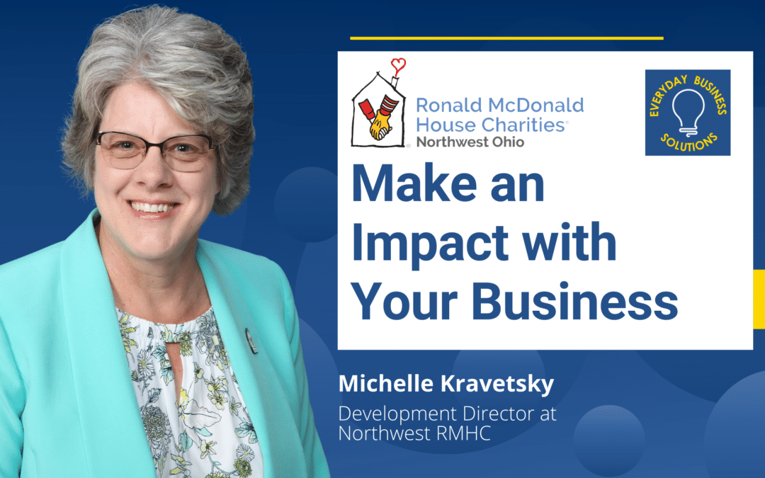 The Ronald McDonald House: Make an Impact with Your Business
